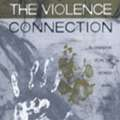 The Violence Connection