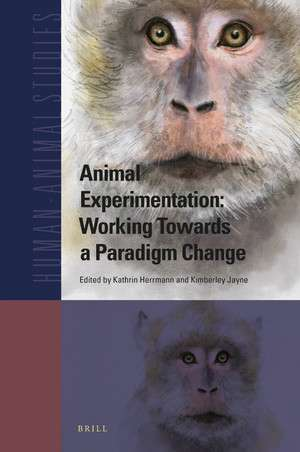 New Book in Brill HAS Book Series: Animal Experimentation