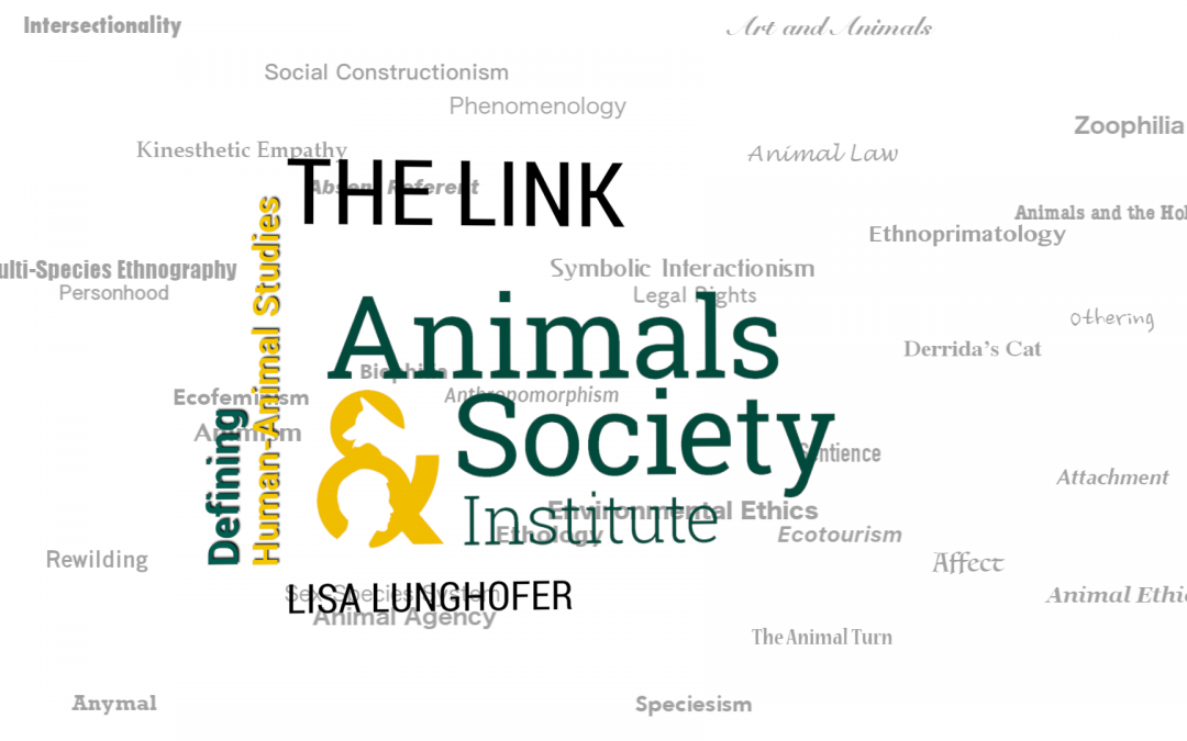 This Week in Defining Human-Animal Studies: Defining The Link with Lisa Lunghofer